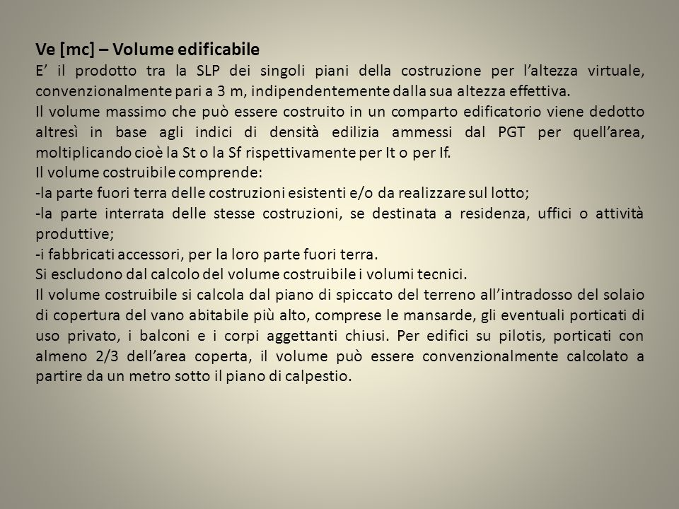 Ve [mc] – Volume edificabile